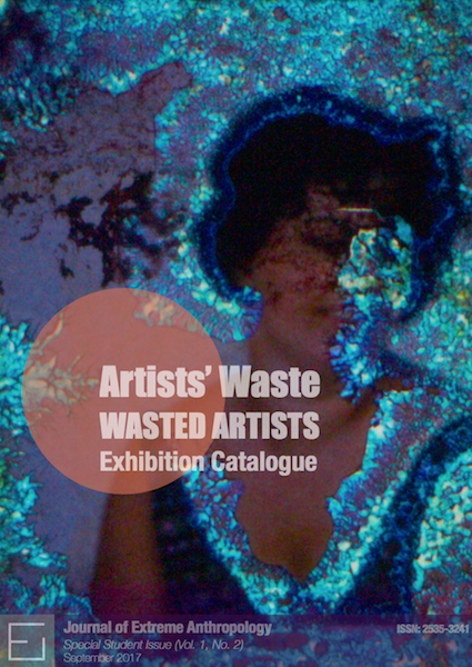 View Vol. 1 No. 2 (2017): Artists' Waste, Wasted Artists: Exhibition Catalogue